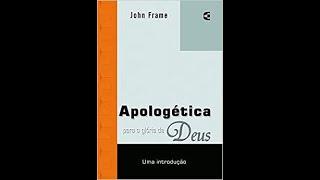 RESENHA: Apologética Para Glória de Deus - Jefferson Oliveira