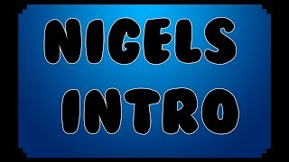 gamer nigel's intro made by red dragon