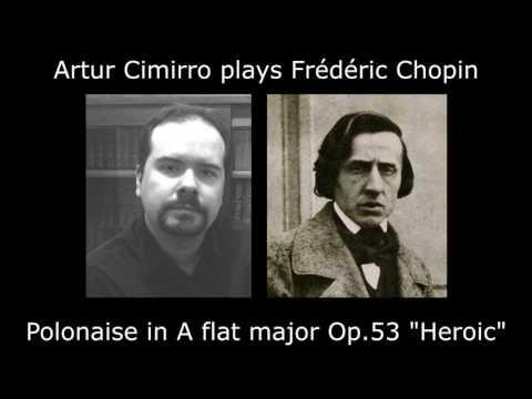 CHOPIN Polonaise Op.53 by Artur Cimirro