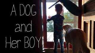 A Dog and Her Boy  Stella and Luke