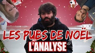 LES PUBS DE NOËL : L'ANALYSE de MisterJDay thumbnail