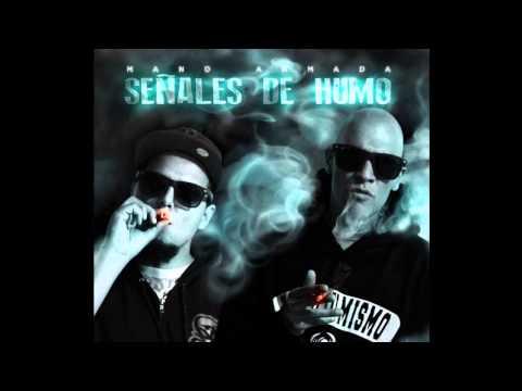 Mano Armada - Señales de Humo (FULL ALBUM) 2014