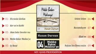 Hasan Dursun - Mekke Bakar Medine'ye