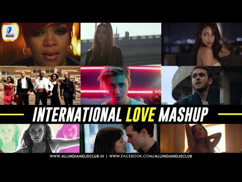 International Love Mashup By DJ Chhaya | Featuring Top International Hits Songs