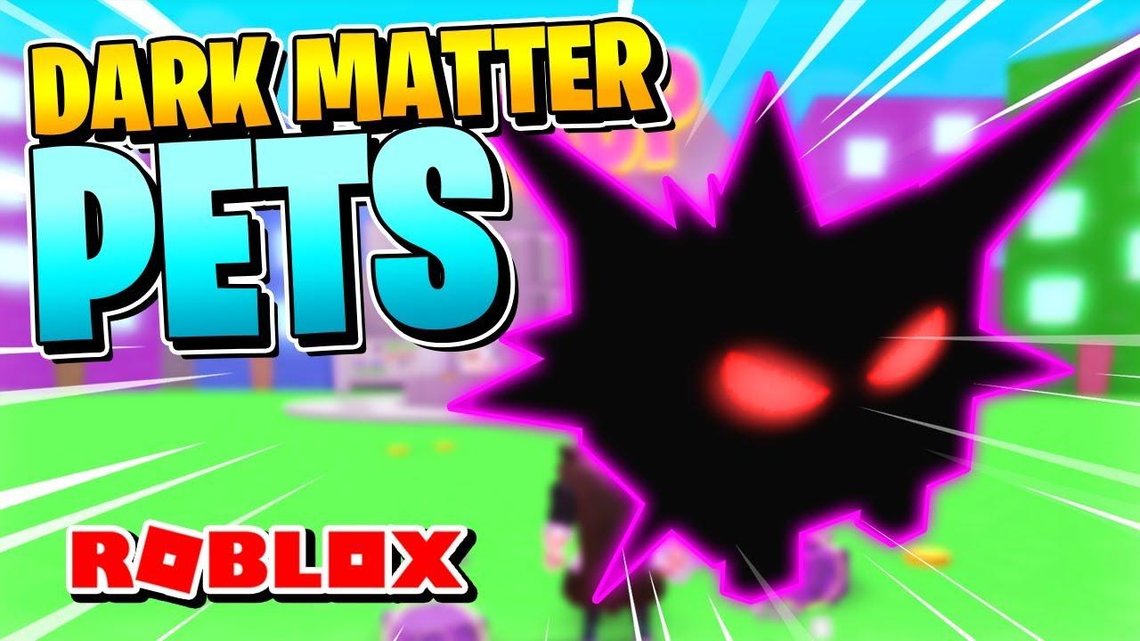 Roblox Pet Simulator Update 11: HOW TO GET DARK MATTER PETS! (Update 11)