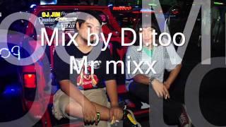 ชีวิตที่ผ่านน้ำ - Mix by Dj.too Mr.Mixx
