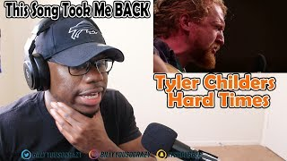 Tyler Childers - Hard Times REACTION! FIRST TIME HEARING THIS
