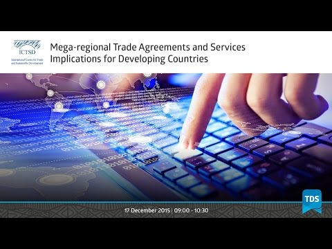 TDS LIVE | Mega-regional Trade Agreements and Services Implications for Developing Countries