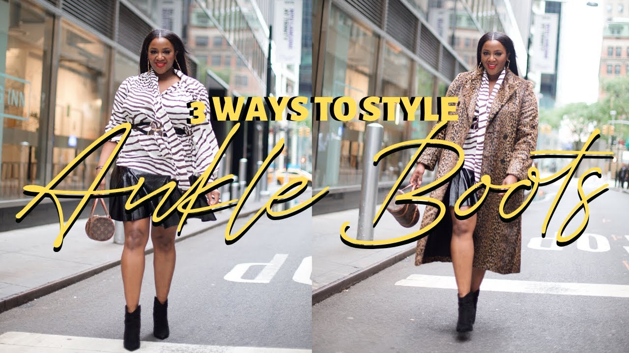 How to Style Ankle Boots: 3 Ankle Boots