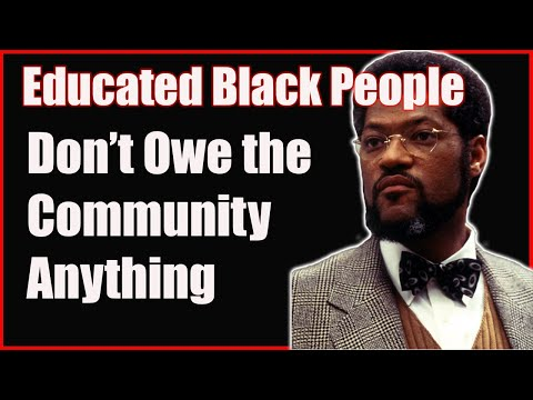 Educated Black People Don't Owe the Community Anything