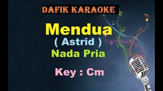 Mendua (Karaoke) Astrid Nada Pria/Cowok Male Key Cm