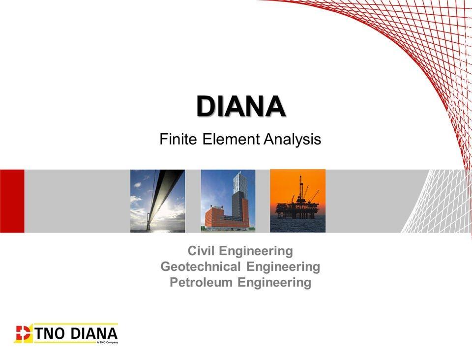 Introduction to DIANA - Finite Element Analysis Program