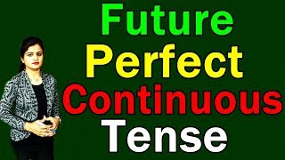 Future Perfect Continuous Tense in Hindi 2019 | English Learning Series [Day 14]