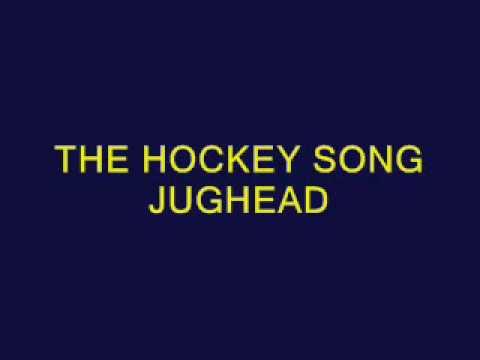 The Hockey Song - Jughead