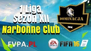 FIFA 16 | Dominacja vs. Narbonne Club | 4 kolejka - 1 Liga - Sezon XII - FVPA.pl (Wirtualne Kluby)