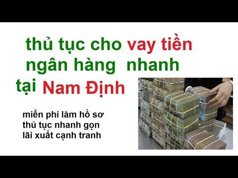 Vay Tiền Nóng Nam định/vay Tiền Tại Nam định/vay Tien Nhanh Nam Dinh/vay Tien Ngan Hang Nam Dinh