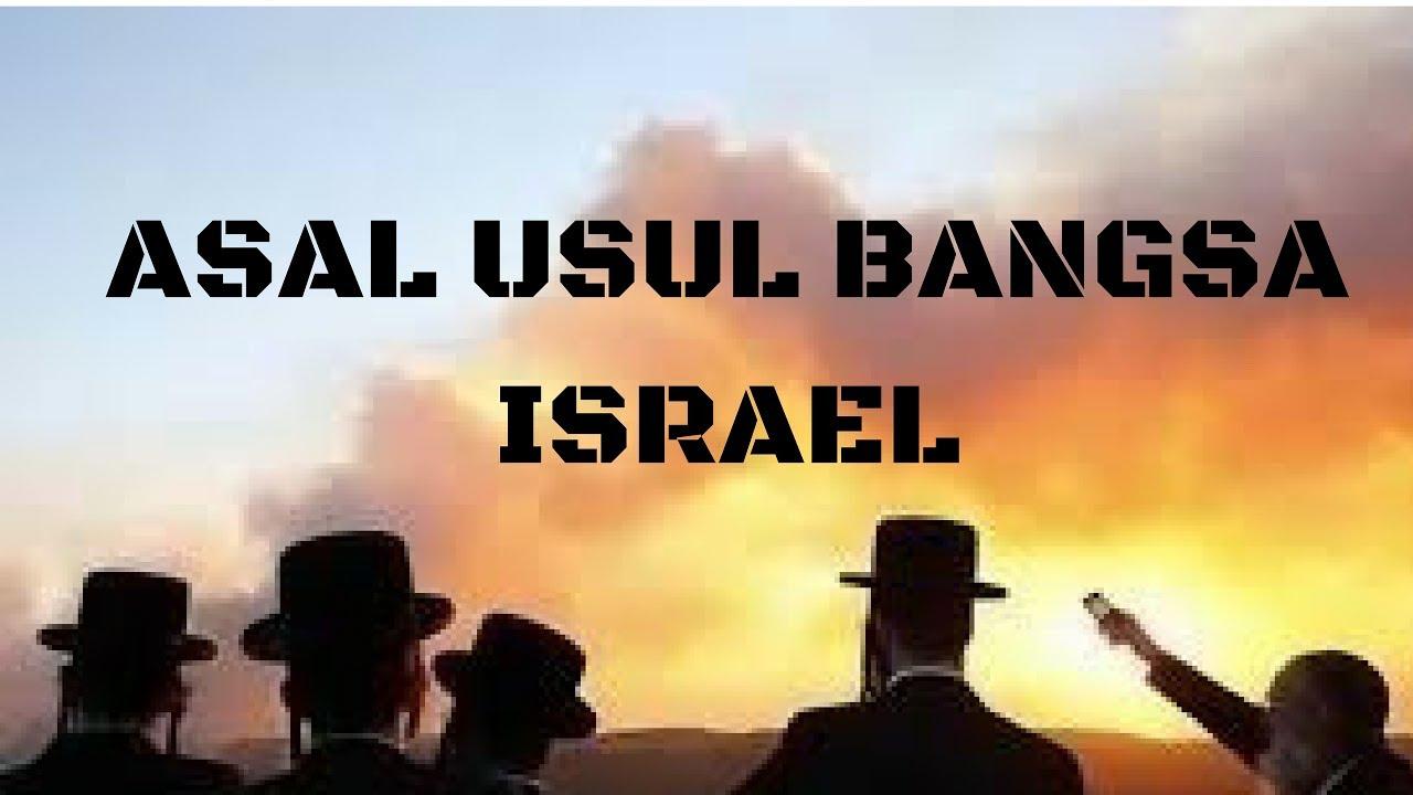 Sejarah Asal Usul Bangsa Israel - YouTube