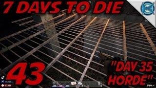 7 Days to Die -Ep. 43-