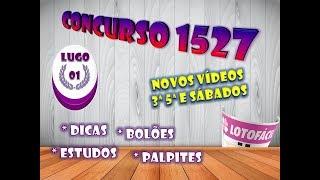 Palpites Dicas Estudos Lotofacil # Concurso 1527 #