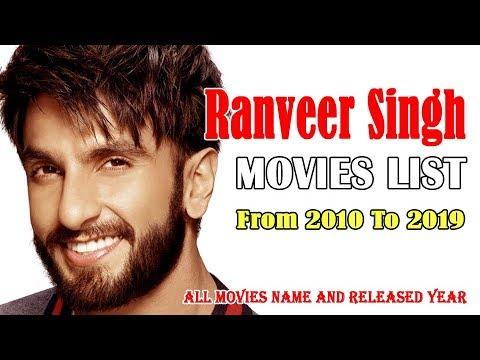 Ranveer Singh Movies List 2010-2019 ( Bollywood News ...