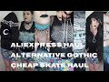 Cheap skate Alternative / Gothic Fashion Haul ALIEXPRESS + GIVEAWAY