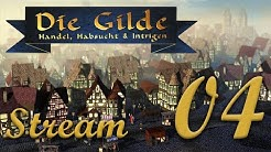 Let's Play Die Gilde Gold Edition, Stream Session 4