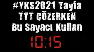 (135DK) TYT Süre Sayacı Denemelerini Sınav Salonundaki Dijital Saatle Çöz YKS2021