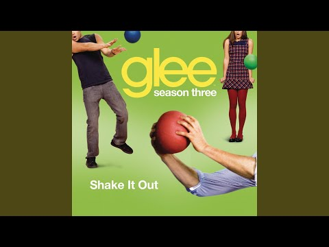 Shake It Out (Glee Cast Version)