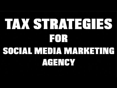 TAX STRATEGIES for Social Media Marketing Agency (FOR BEGINNERS)