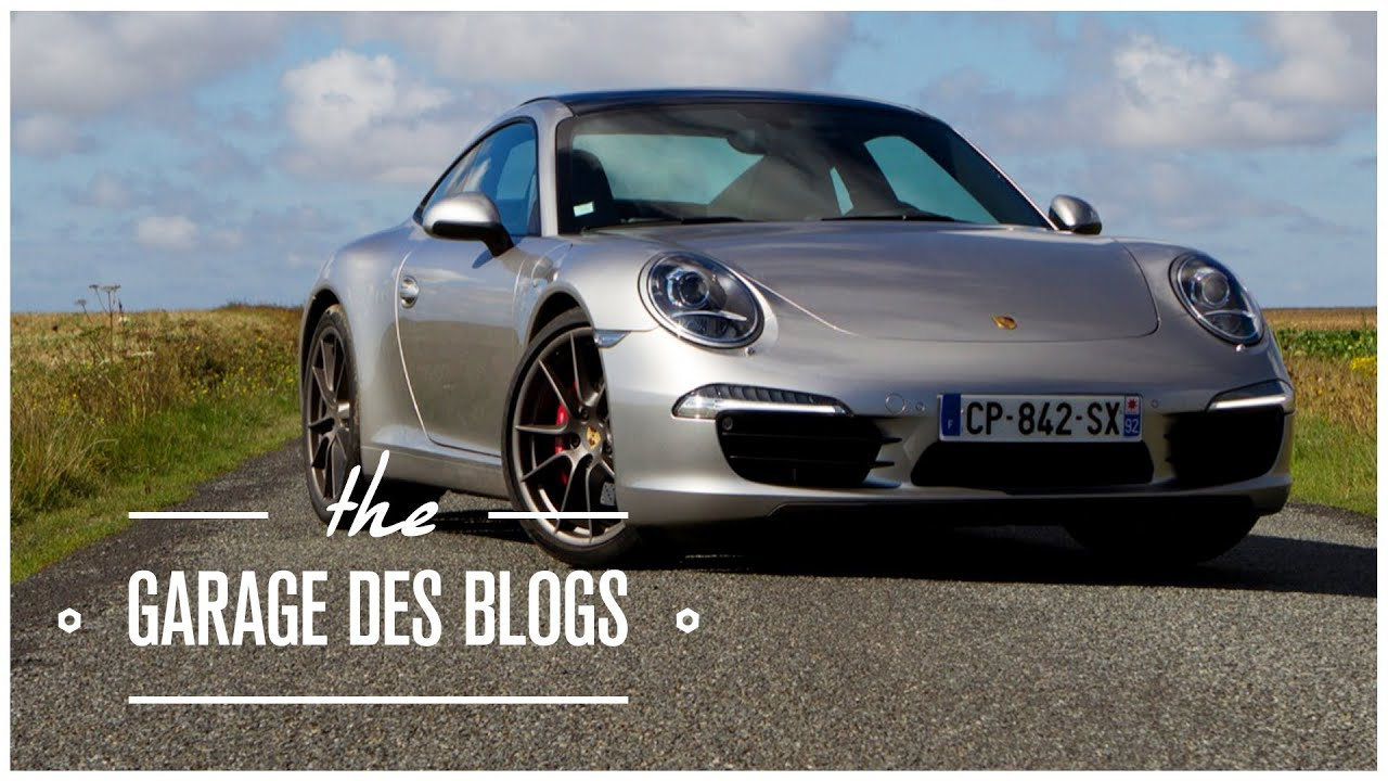911 carrera s 991 porsche le garage des blogs youtube for Garage porsche montelimar