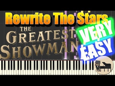 🎵 VERY EASY Rewrite The Stars  The Greatest Showman Piano Tutorial Synthesia HD