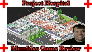 Hospital Tycoon - Project Hospital Review - Mumblesvideos Game Review