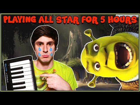 Idiot Plays All Star on Piano for 5 Hours Straight