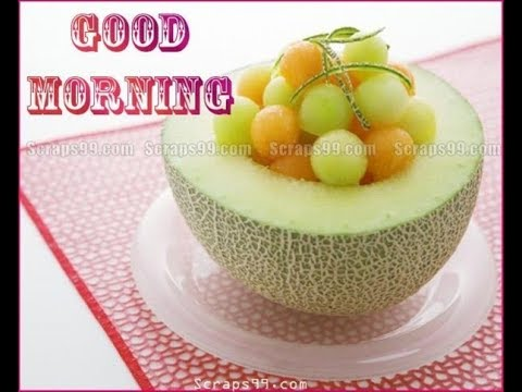 Good Morning Wishes With Fruits Greetingswishesquotesecards