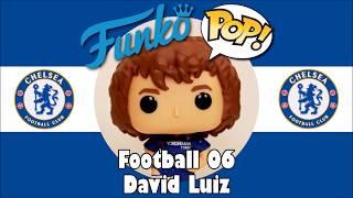 Chelsea football team David Luiz Funko Pop unboxing (Football 06)