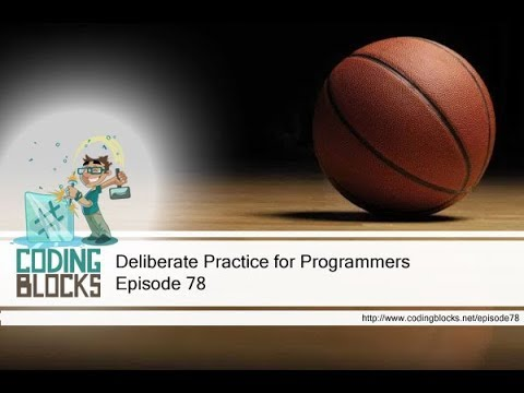 78. Deliberate Practice for Programmers