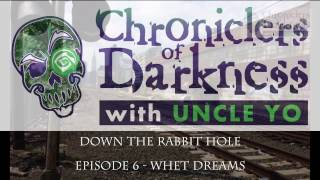 Down The Rabbit Hole - Episode 6, Whet Dreams Changeling the Lost Podcast