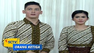 Highlight Orang Ketiga - Episode 108