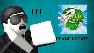 [Roblox] WORLD CONQUEST GRAND UPDATE !!!!