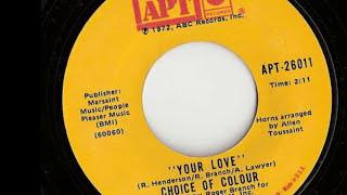 CHOICE OF COLOUR-YOUR LOVE (APT)