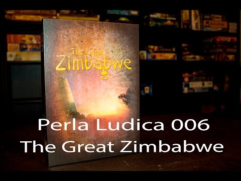 Perla Ludica 006 - The Great Zimbabwe