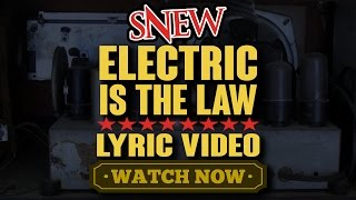Watch Snew Electric Is The Law video