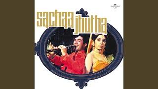 Dil Sachaa Aur Chehra Jhutha (Sachaa Jhutha / Soundtrack Version)