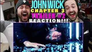 JOHN WICK: CHAPTER 3 - PARABELLUM | TRAILER #2 - REACTION!!!