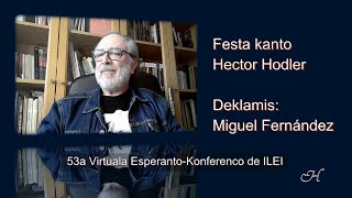Festa kanto – Hector Hodler – Deklamas: Miguel Hernández – Esperanto