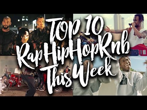 TOP 10 Rap, Hip-Hop & R&B Songs Of The Week 2017