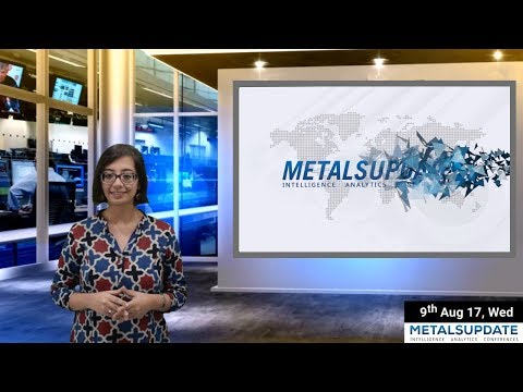Daily Metals- Iron,Steel,Copper,Aluminium,Zinc,Nickel-Prices,News,Analysis & Forecast - 09/08/2017.