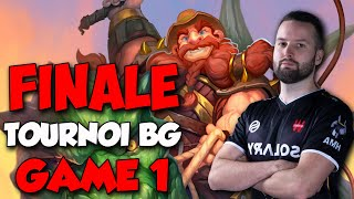 FINALE TOURNOI BATTLEGROUNDS GAME 1
