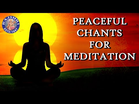 Collection Of Peaceful Chants For Meditation | Meditation Music For Positive Energy & Peace