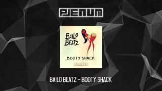 Bailo Beatz - Booty Shack